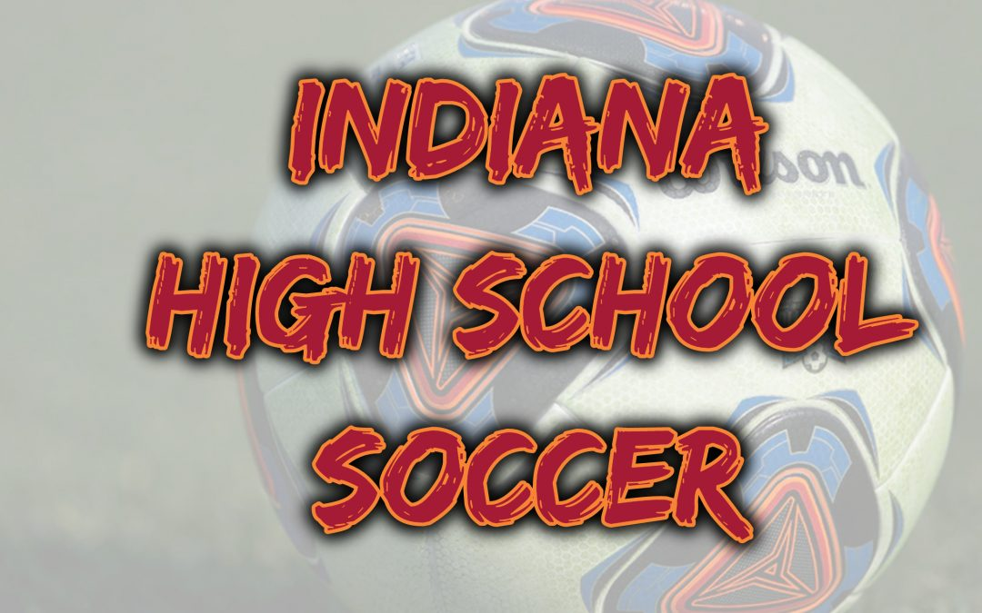 INDIANA GIRLS AND BOYS SOCCER POLLS