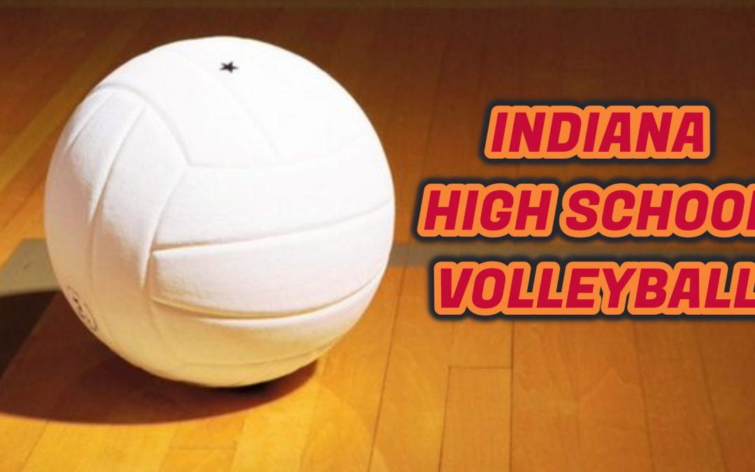 INDIANA HIGH SCHOOL VOLLEYBALL RANKINGS
