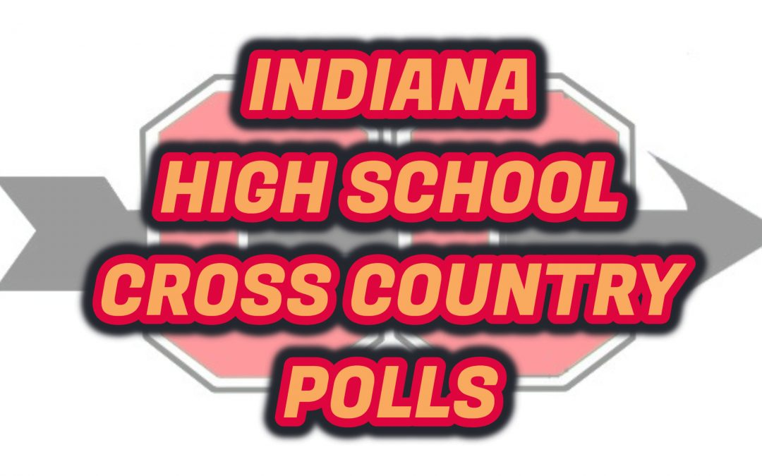 INDIANA HS CROSS COUNTRY POLLS
