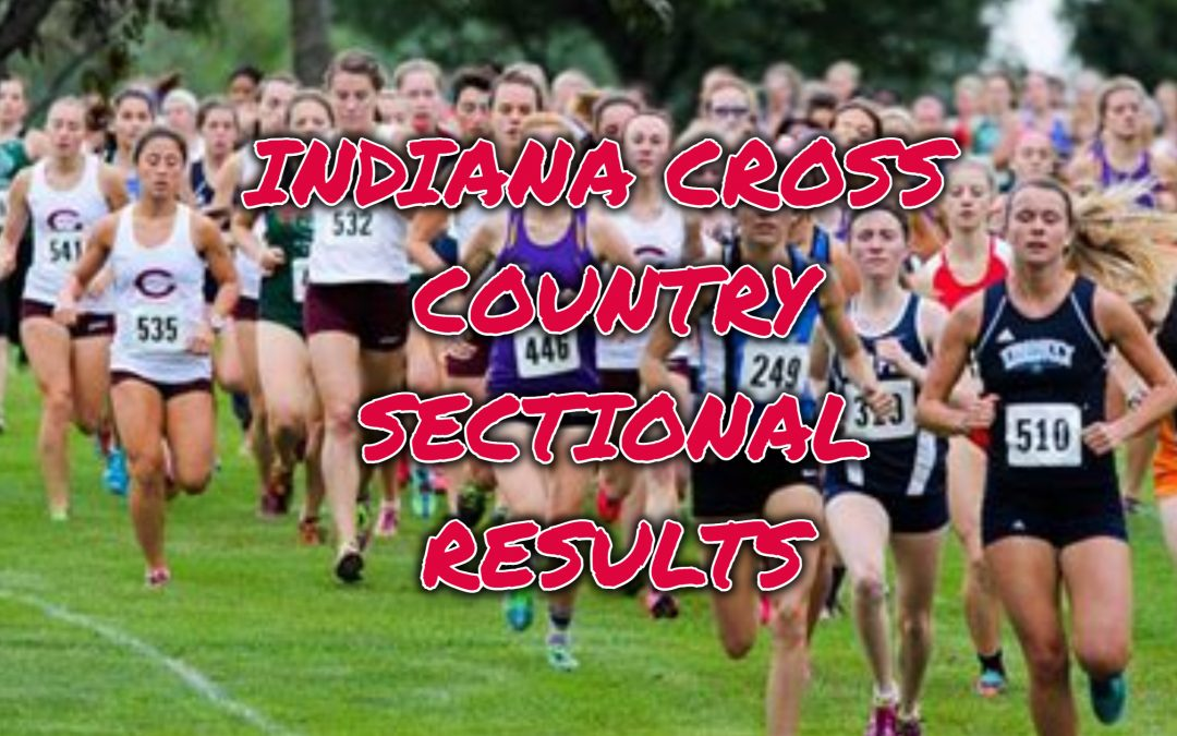 INDIANA CROSS COUNTRY SECTIONAL RESULTS AT PENDLETON/CONNERSVILLE
