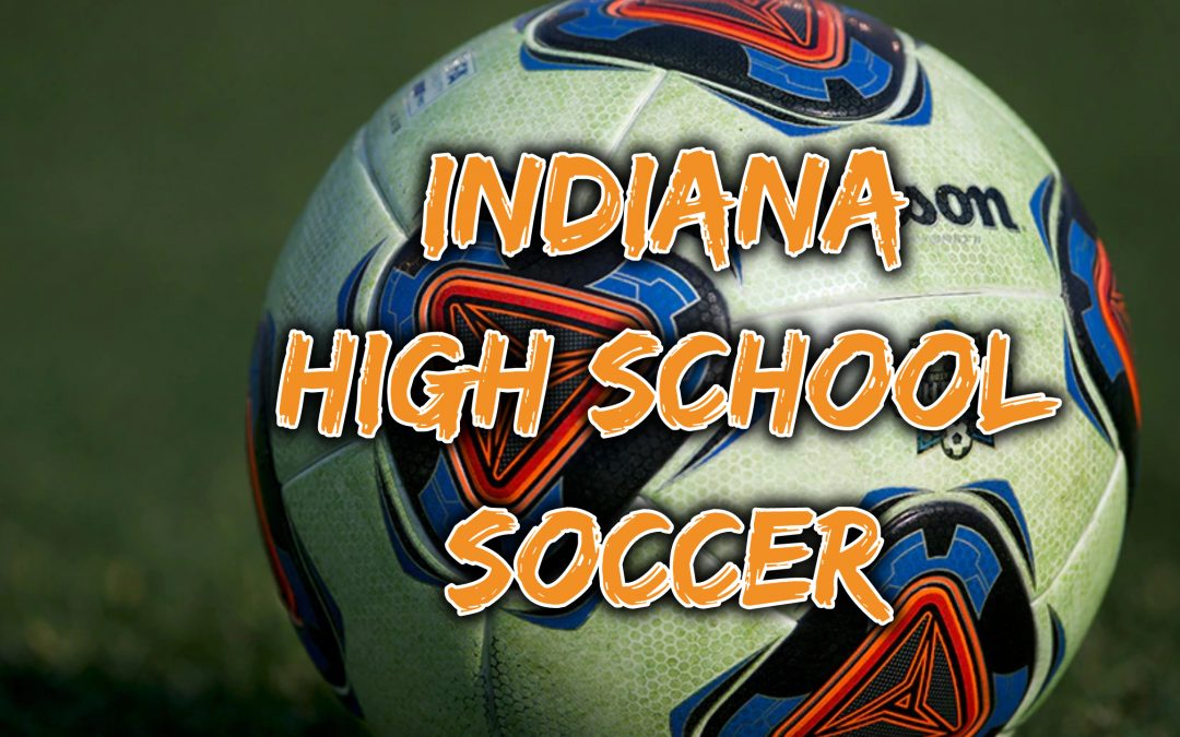 INDIANA HIGH SCHOOL GIRLS SOCCER TOP RETURNING PLAYERS (STATS) FOR 2021