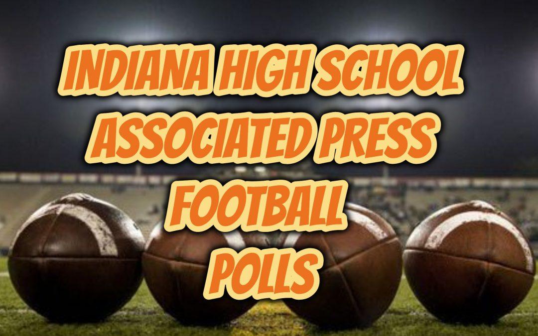 ASSOCIATED PRESS INDIANA HIGH SCHOOL FOOTBALL POLLS